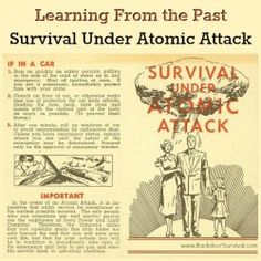 Learning From the Past: Survival Under Atomic Attack - #survival #prepper