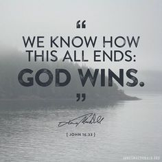 Jesus Christ the Lord, who is Himself all the Promises of God, will be forever victorious.