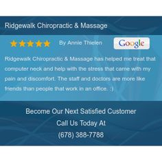 Ridgewalk Chiropractic & Massage has helped me treat that computer neck and help with the...
