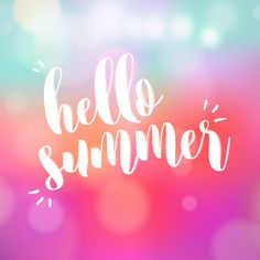 """DOWNLOAD """"Hello Summer"""" wallpaper for desktop or mobile by Awesome with Sprinkles"""