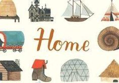 Carson Ellis' New Book, Home, Is Where the Heart Is � Design News