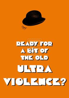 A Clockwork Orange (1971) was an extremely controversial film that appalled many viewers who saw it.