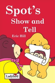 Spot's Show and Tell:Amazon.co.uk:Books