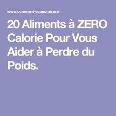 20 Aliments à ZERO Calorie Pour Vous Aider à Perdre du Poids. Mini Burgers, Nutrition, 200 Calories, Diet Recipes, Cancer, Health Fitness, Food And Drink, Healthy, Jogging