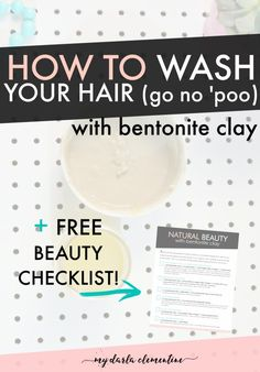 How to wash your hair (or go no 'poo) with bentonite clay - Awesome DIY recipe that will balance the production of your natural scalp oils and make your hair longer and healthier!
