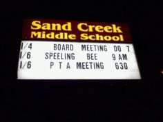 Unfortunately, the sign manager did not make it into the Spelling Bee. Is it weird that that's the name of my school????