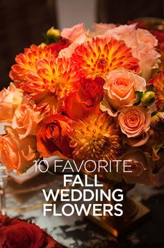 10 Favorite Fall Wedding Flowers- Rich reds, buttery yellows, and deep oranges have us falling for autumn florals.
