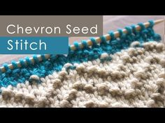 How to Knit the CHEVRON SEED Stitch: Easy for Beginning Knitters - YouTube