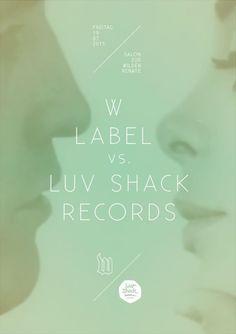W Label vs. Luv Shack Records | Salon Zur Wilden Renate | Berlin |