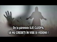 De la parintele Ilie Cleopa - SA NU CREDETI IN VISE SI VEDENII - YouTube Vise, Youtube, Home Decor, Decoration Home, Room Decor, Interior Decorating