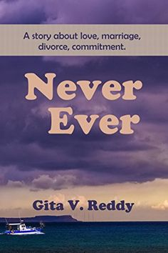 Never Ever by Gita V. Reddy https://www.amazon.com/dp/B072NL9NCP/ref=cm_sw_r_pi_dp_x_GBnBzbGHTAJEW