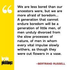 ~ Bertrand Russell,