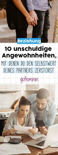 10 scheinbar unschuldige Angewohnheiten, mit denen du den Selbstwert deines Partners zerstörst!
