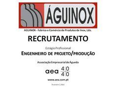 """A Associação Empresarial de Águeda divulga o  Recrutamento para a """"ÁGUINOX - Fabrico e Comércio de Produtos de Inox, Lda."""" _____________ANÚNCIO_____________ https://www.facebook.com/180305488683047/photos/a.197609600285969.48389.180305488683047/1029852110395043/?type=3&theater OU  www.aea.com.pt  Faça LIKE em https://www.facebook.com/pages/Associação-Empresarial-de-Águeda/180305488683047 E  Acompanhe o FACEBOOK da AEA com mais informações úteis sobre: EMPREGOS, FORMAÇÃO, EMPREENDEDORISMO…"""