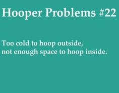 Hooper Problems…story of my life right now.