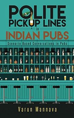 "IN CONVERSATION WITH VARUN MANNAVA, THE AUTHOR OF ""POLITE PICKUP LINES"""