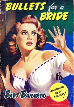 """Bullets fora Bride"" by Bart Banarto (UK: Edwin Self, circa 1952) Cover art unsigned."