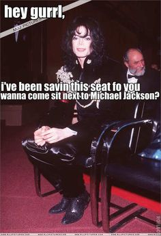 <3 Michael Jackson <3 LOL
