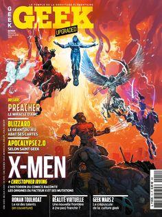 Geek Magazine - N° 12 - Mai & Juin 2016 X Men Film, Geek Magazine, Type 3, Illustration, Geek Stuff, Comic Books, 12 Mai, Comics, World