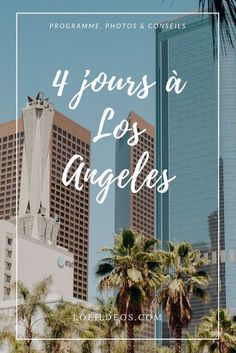 4 days in Los Angeles- 4 jours à Los Angeles Find the story of our stay in Los Angeles. Detailed program, tips and good addresses are waiting for you :] - Nevada City California, California Travel, Los Angeles California, Los Angeles Usa, Los Angeles Travel, Monteverde, Road Trip Usa, Montezuma, Floride Miami