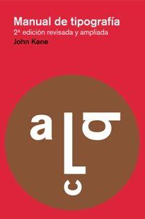 Manual de tipografía / John Kane. Gustavo Gili, Barcelona [etc.] : 2012. 2ª ed., amp. y rev. X, 230 p. : principalmente il. ISBN 9788425225123 Imprenta. Sbc Aprendizaje A-655.2 MAN http://millennium.ehu.es/record=b1751518~S1*spi
