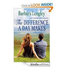 The Difference a Day Makes Perfect Indiana Book Two, by Barbara Longley ($3.99)