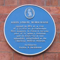 What the blue plaque doesn't tell you is that during WWI, the workhouse was used as a military hospital.
