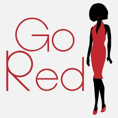 February 5th demands you wear red - to support the fight of heart disease in women! Go Red for Women! #GoRed #WearRedDay