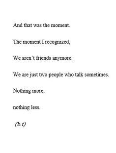 Pin By Delaney Christensen On Quotes Pinterest Losing Friends And Best Friend