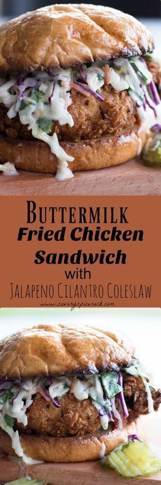I love this Buttermilk Fried Chicken Sandwich with Cilantro Jalapeno Coleslaw…