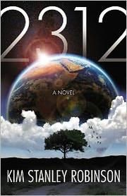 2312 by Kim Stanley Robinson | Science Fiction | The year is 2312. Scientific and technological advances have opened gateways to an extraordinary future. Earth is no longer humanity's only home; new habitats have been created throughout the solar system on moons, planets, and in between. But in this year, 2312, a sequence of events will force humanity to confront its past, its present, and its future. | Find it at PCLS: http://catalog.popelibrary.org/polaris/