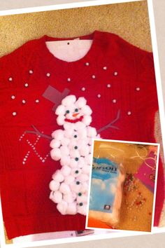 DIY tacky Christmas sweater! I used an old, red sweater, cotton balls and some glittery stuff, use what you've got!