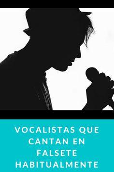 Vocalistas que cantan en falsete habitualmente