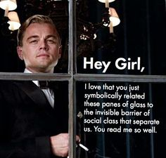 The Great Gatsby...