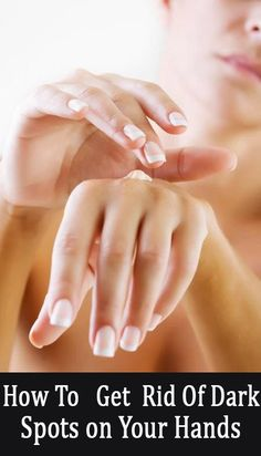 How To Get Rid Of Dark Spots On Your Hands? Today I am sharing some effective treatments for black spot on hands which will help you get flawless and beautiful skin on your hands without dark spots or pat Black Spots On Face, Brown Spots On Hands, Spots On Legs, Dark Spots, How To Get Rid, How To Remove, Spots On Forehead, Sunspots On Face, Home Remedies For Wrinkles