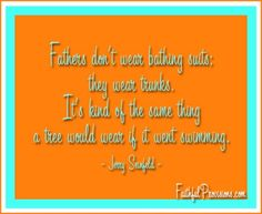 Looking for some happy Father's Day quotes?  Check out these entertaining quotes that will tickle your funny bone.  FaithfulProvisions.com