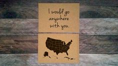 ANNIVERSARY SALE  I would go anywhere with you  by RasurePrintsLLC