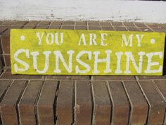 Hand painted You Are My Sunshine reclaimed wood sign
