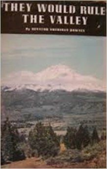 They Would Rule the Valley by Senator Sheridan Downey * author signed edition * http://www.amazon.com/dp/B00IW930NU/ref=cm_sw_r_pi_dp_vq1Wtb0CTQW5KBDC