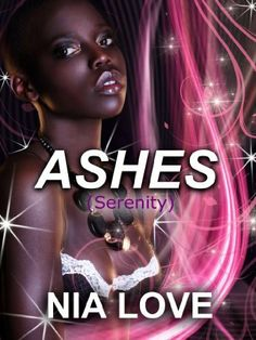 ASHES by Nia Love, http://www.amazon.com/dp/B00HI7IWJY/ref=cm_sw_r_pi_dp_Lf2Vsb1C2S7ZP