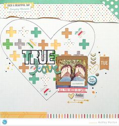 True Love Scrapbook Layout using your Silhouette CAMEO