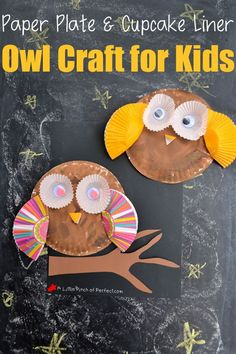 Paper Plate and Cupcake Liner Owl Craft for Kids is part of Cute Kids Crafts Cupcake Liners We love making paper plate crafts and cupcake liner crafts, so this time we combined the two to make a cu - Forest Animal Crafts, Animal Crafts For Kids, Fall Crafts For Kids, Thanksgiving Crafts, Toddler Crafts, Preschool Crafts, Art For Kids, Preschool Kindergarten, Preschool Christmas
