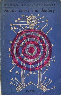 Polish book covers from the blog A Journey Around My Skull. (Every sickness has a doctor)