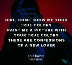 The Weeknd - True Colors #starboy