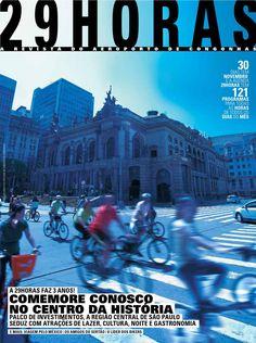 revista 29HORAS - ed. 37 - novembro 2012  Revista mensal com agenda cultural de São Paulo, distribuída no Aeroporto de Congonhas. Capa: Ciclistas em frente ao Theatro Municipal de São Paulo
