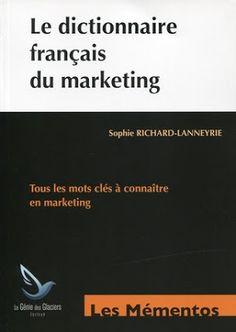 la faculté: Télécharger : Le Dictionnaire Français du Marketing.pdf Marketing Pdf, Marketing And Advertising, Renoir, Cards Against Humanity, Learn French, Language, Fle, Words