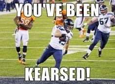 You've Been Kearsed!! #GoHawks #SeahawksSB50