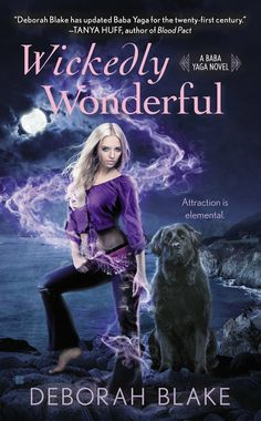 Wickedly Wonderful (A Baba Yaga Novel) by Deborah Blake | December 2, 2014 | Berkley / Penguin Group