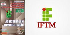 Saiba Mais -  Apostila IFTM 2015 Assistente em Administração  #concursos