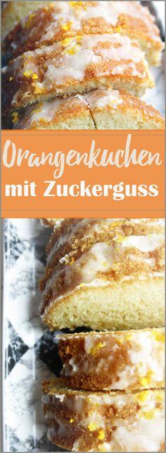 Rezept für einen Orangen-Rührkuchen mit Zuckerguss.